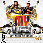My Life (feat. Sean Paul) by Wayne Marshall