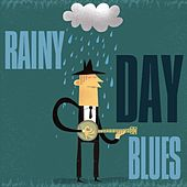 Rainy Day Blues von Various Artists