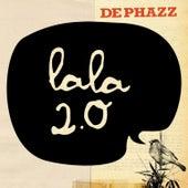 Lala 2.0 by DEPHAZZ