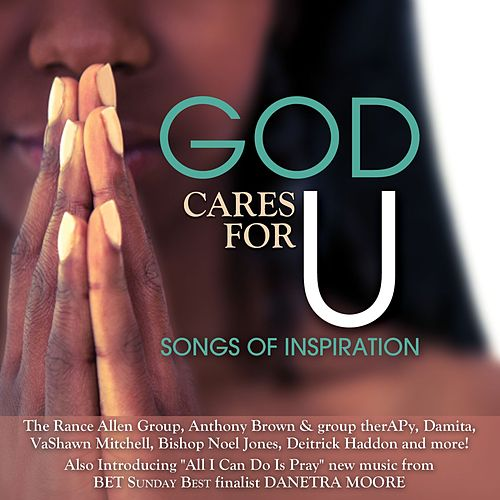 God Cares For U-Songs Of Inspiration by Various Artists