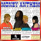 Money Anthem (feat. L.Razor, Babeedoll & Dainty) by Macka Diamond