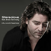 Life, Love & Happiness by Stereolove