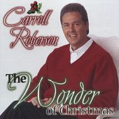 The Wonder of Christmas by Carroll Roberson