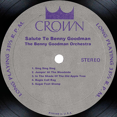 Salute To Benny Goodman by Benny Goodman