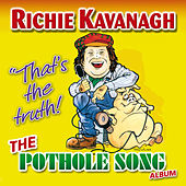 The Pothole Song Album by Richie Kavanagh