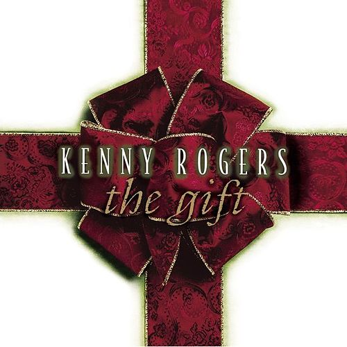 The Gift by Kenny Rogers