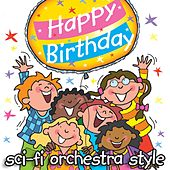 Happy Birthday - Sci-Fi Orchestra Style by Kidzone