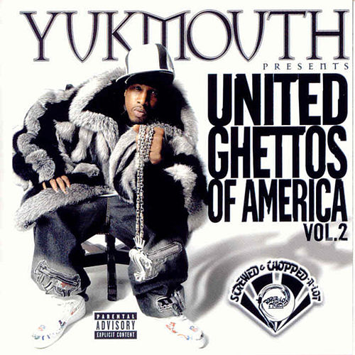 United Ghettos of America Vol. 2 (Screwed) by Yukmouth