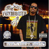 Greatest Hits by Yukmouth