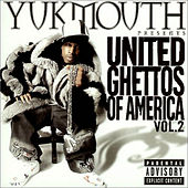 United Ghettos of America Vol. 2 by Yukmouth