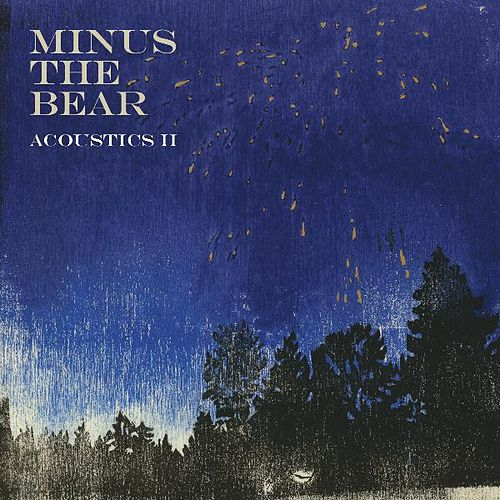 Acoustics II by Minus the Bear