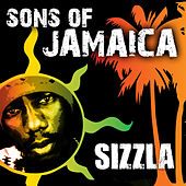 Sons Of Jamaica - Sizzla by Sizzla