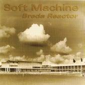 Breda Reactor by Soft Machine