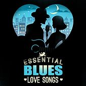 Essential Blues Love Songs von Various Artists
