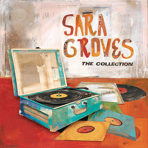 The Collection by Sara Groves