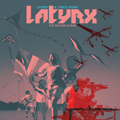 The Second Album by Latyrx
