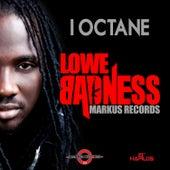 Lowe Badness - Single by I-Octane