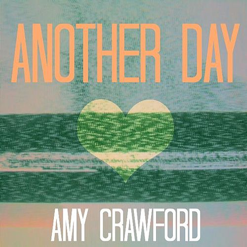 Another Day by Amy Crawford