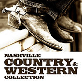 Nashville Country & Western Collection by Various Artists