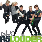 Louder: DLX by R5