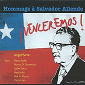 ¡Venceremos! - Hommage à Salvador Allende by Various Artists