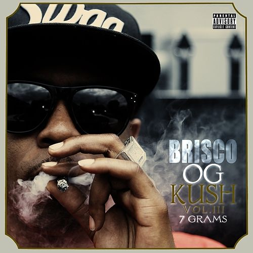 OG Kush, Vol 3: 7 Grams by Brisco