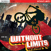 Without Limits by Chronic Crew