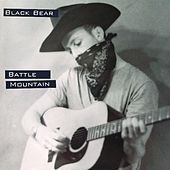 Battle Mountain by Black Bear