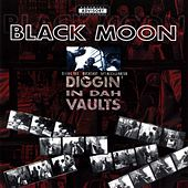 Diggin' In Dah Vaults by Black Moon