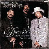Duces 'N Trayz: The Old Fashioned Way by Tha Eastsidaz