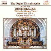 Organ Works, Volume 4 by Joseph Gabriel Rheinberger
