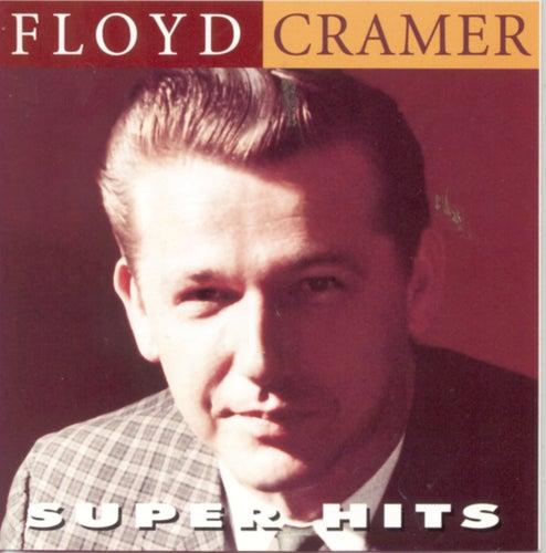 Super Hits by Floyd Cramer