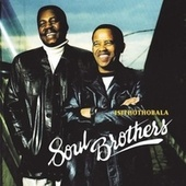 Isithothobala by The Soul Brothers