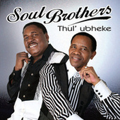 Thul' Ubheke by The Soul Brothers