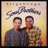 Isigebengu by The Soul Brothers