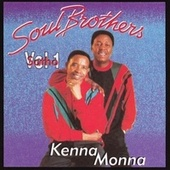 Kenna Monna by The Soul Brothers