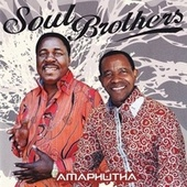 Amaphutha by The Soul Brothers