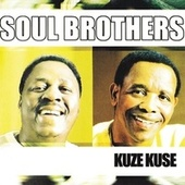 Kuze Kuze by The Soul Brothers