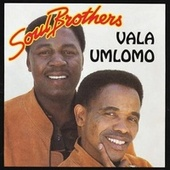 Vala Umlomo by The Soul Brothers