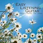 Easy Listening Guitar - Here Comes the Sun by Easy Listening Guitar
