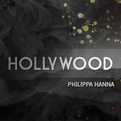 Hollywood by Philippa Hanna