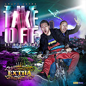The Take Off (Reloaded) by Grupo Extra