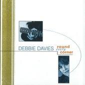 Round Every Corner by Debbie Davies