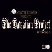 The Hawaiian Project by Nikolas P