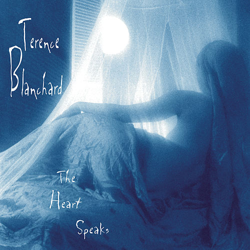 The Heart Speaks by Terence Blanchard