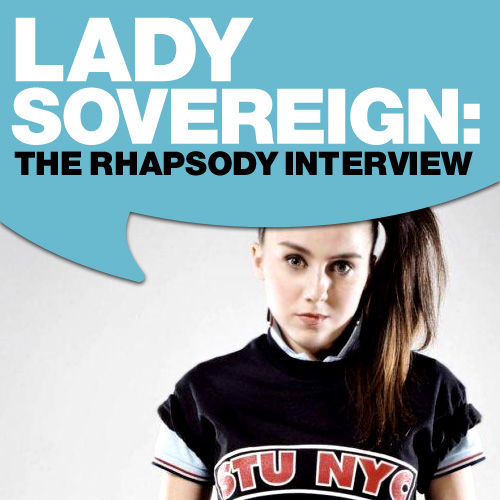 Lady Sovereign: The Rhapsody Interview (Sept. 2006) by Lady Sovereign