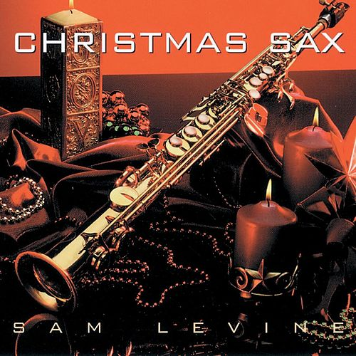 Christmas Sax by Sam Levine