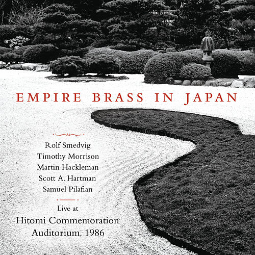 Empire Brass In Japan (Live at Hitomi Commemoration Auditorium, 1986) by Various Artists