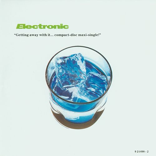 Getting Away With It by Electronic