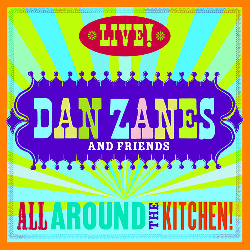 All Around The Kitchen! Live! by Dan Zanes